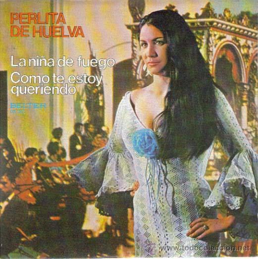 PERLITA DE HUELVA, GUITARRA REMOLINO HIJO : SINGLE 1972 BELTER, A ESTRENAR (Música - Discos - Singles Vinilo - Flamenco, Canción española y Cuplé)