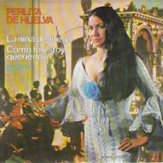 Discos de vinilo: PERLITA DE HUELVA, GUITARRA REMOLINO HIJO : SINGLE 1972 BELTER, A ESTRENAR. Lote 8767389