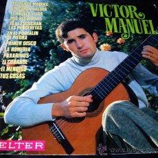 Discos de vinilo: VICTOR MANUEL-ORIGINAL BELTER 1970-SU PRIMER LP. Lote 26981171