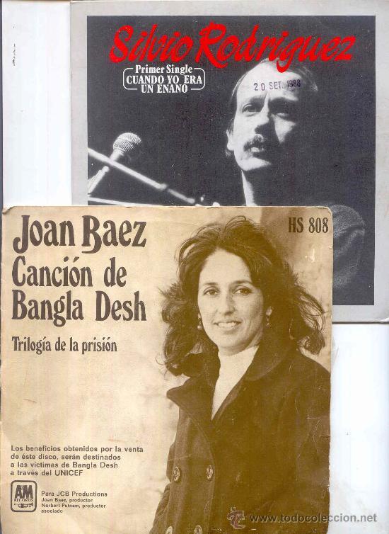 SILVIO RODRIGUEZ+JOAN BAEZ, CUANDO YO ERA UN ENANO/CANCION DE BANGLA DESH/TRILOGIA DE LA PRISION 2SG (Música - Discos - Singles Vinilo - Grupos y Solistas de latinoamérica)