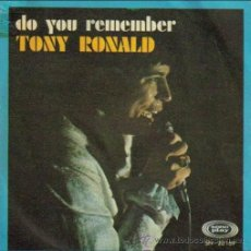 Discos de vinilo: TONY RONALD: DO YOU REMEMBER + IF YOU EVER CHANGE YOUR MIND, SG 45 RPM, SONOPLAY, 1968. Lote 26782334