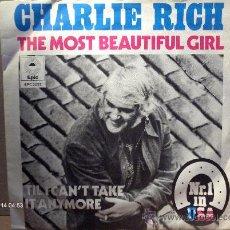 Discos de vinilo: CHARLIE RICH ---- THE MOST BEAUTIFUL GIRL. Lote 8813379