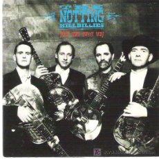 Discos de vinilo: THE NOTTING HILLBILLIES - YOUR SWEET WAY ***VERTIGO 1990 EXCEPCIONAL. Lote 12912814