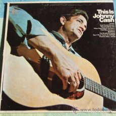 Discos de vinilo: JOHNNY CASH ( THIS IS JOHNNY CASH ) NEW YORK - USA LP33. Lote 8861233