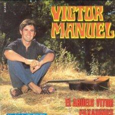 Discos de vinilo: VICTOR MANUEL: EL ABUELO VITOR + PAXARIÑOS, SINGLE 45 RPM, BELTER, 1969. Lote 27213286