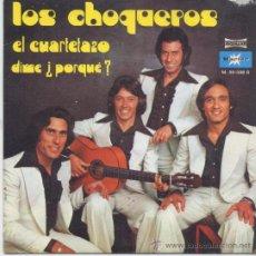 Discos de vinilo: LOS CHOQUEROS,EL CUARTELAZO. Lote 25064054