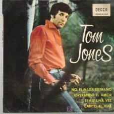 Discos de vinilo: TOM JONES - NO ES NADA EXTRAÑO EP ** DECCA 1965. Lote 12211955