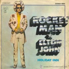 Discos de vinilo: ELTON JOHN: ROCKET MAN + HOLIDAY INN, SINGLE, DJM, 45 RPM, 1972. Lote 27394845