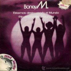 Disques de vinyle: BONEY M. - ESTAMOS DESTRUYENDO EL MUNDO . Lote 8883895