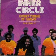 Discos de vinilo: INNER CIRCLE - EVERYTHING IS GREAT . Lote 8884830