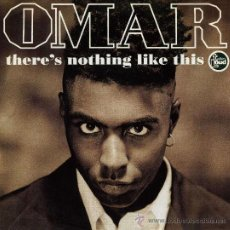 Discos de vinilo: OMAR - THERE´S NOTHING LIKE THIS . Lote 8884877