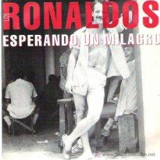 Discos de vinilo: LOS RONALDOS - ESPERANDO UN MILAGRO *** EMI 1993. Lote 16742767