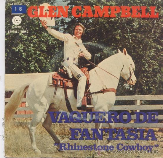 GLEN CAMPBELL,VAQUERO DE FANTASIA,DEL 75 (Música - Discos - Singles Vinilo - Country y Folk)