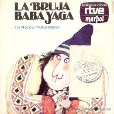 Discos de vinilo: LA BRUJA YAGA CUENTO SINGLE SELLO RCA AÑO 1975. Lote 8928771