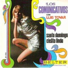 Discos de vinilo: LOS COMUNICATIVOS CON LUIS TOVAR *** SANTO DOMINGO *** EN BELTER 1969. Lote 11295347