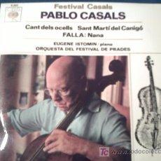 Disques de vinyle: PABLO CASALS:CANT DELS OCELLS+NANA+SANT MARTI DE CANIGO/SINGLE/1964/ PEPETO. Lote 16618716