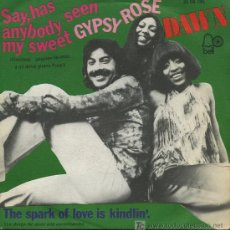 Discos de vinilo: DAWN - SAY, HAS ANYBODY SEEN MY SWEET GYPSY ROSE / THE SPARK OF LOVE IS KINDLIN - 1973. Lote 8951344