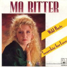 Discos de vinilo: MA RITTER ··· WILD PARTY / SEARCHIN' FOR LOVE - (SINGLE 45 RPM). Lote 27277565