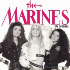 Discos de vinilo: THE MARINES ··· SAY GOODBYE - (SINGLE 45 RPM). Lote 27277895