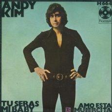 Discos de vinilo: ANDY KIM - TU SERÁS MI BABY / AMO ESTA MUJERCITA - 1970. Lote 13629986