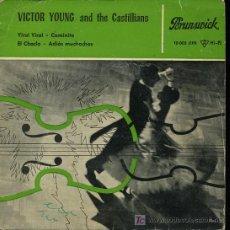 Discos de vinilo: VICTOR YOUNG AND THE CASTILLIAMS - YIRA YIRA / CAMINITO / EL CHOCLO / ADIOS MUCHACHOS - EP 1960. Lote 9159633