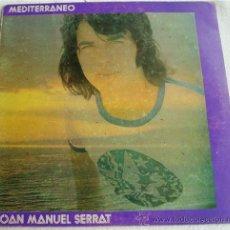 Discos de vinilo: JOAN MANUEL SERRAT: MEDITERRÁNEO, LP 33 RPM, NOVOLA, 1971. Lote 26717868