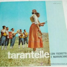 Discos de vinilo: TARANTELLE CON FISCHIETTO E MARRANZANO, LP 33 RPM, FONIT-CETRA [GRAB. MILÁN], EJEMPLAR RARO. Lote 26691331