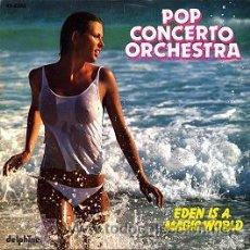 Discos de vinilo: POP CONCERTO ORCHESTRA - EDEN IS A MAGIC WORLD / LITTLE GIRL - (DELPHINE, 1982). Lote 8949605