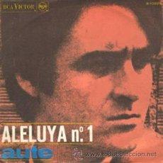 Discos de vinilo: LUIS EDUARDO AUTE: ALELUYA Nº 1 + ROJO SOBRE NEGRO, SINGLE, RCA, 45 RPM, 1967. Lote 27478571