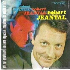 Discos de vinilo: ROBERT JEANTAL*** UN SUEÑO IMPOSIBLE *** EP ***TEMPO1966. Lote 11306077