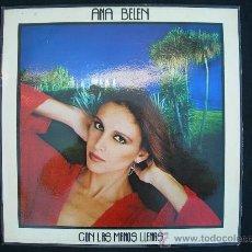 Discos de vinilo: LP ANA BELEN / CON LAS MANOS LLENAS. Lote 24920712