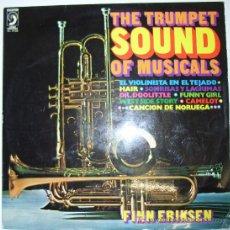 Discos de vinilo: FINN ERIKSEN - THE TRUMPET SOUND OF MUSICALS - LP 1972. Lote 8961060