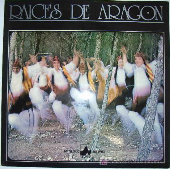 RAICES DE ARAGÓN - HIMNO DE ARAGÓN, JOTAS, ETC - 1978 - PORTADA DOBLE (Música - Discos - Singles Vinilo - Otros estilos)