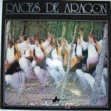 Discos de vinilo: RAICES DE ARAGÓN - HIMNO DE ARAGÓN, JOTAS, ETC - 1978 - PORTADA DOBLE. Lote 15953694