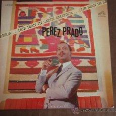 Discos de vinilo: PEREZ PRADO AND HIS ORCHESTRA ( OUR MAN IN LATIN AMERICA ) USA - 1963 LP33 'ESPECIAL COLECCION'. Lote 8973391