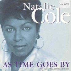 Discos de vinil: NATALIE COLE - AS TIME GOES BY - SINGLE PROMOCIONAL ESPAÑOL DE 1993. Lote 8981742