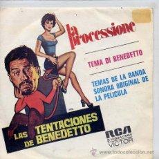 Discos de vinilo: LAS TENTACIONES DE BENEDETTO / LA PROCESSIONE / TEMA DI BENEDETTO (SINGLE 73). Lote 8988108