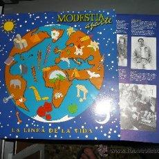 Discos de vinilo: MODESTIA APARTE:LA LINEA DE LA VIDA. POP ESPAÑOL.. Lote 27522133