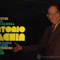 Discos de vinilo: LP ANTONIO MACHIN - CANTA SOMOS DIFERENTES , MISERIA , EL RITMO DEL PILON , MAR Y CIELO , ETC. Lote 15783582