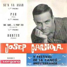 Discos de vinilo: JOSEP GUARDIOLA - V FESTIVAL DE LA CANCO MEDTERRANEA *** VERGARA 1963. Lote 8999791