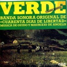Discos de vinilo: CUARENTA DIAS DE LIBERTAD - VERDE / E'DIFFICILE (GUIDO E MAURIZIO DE ANGELIS). Lote 9047532