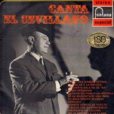 Discos de vinilo: CANTA EL SEVILLANO .. LP. Lote 15872786