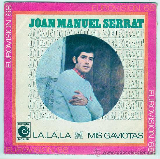 JOAN MANUEL SERRAT - NOVOLA, 1968 - LA,LA,LA / MIS GAVIOTAS (Música - Discos - Singles Vinilo - Cantautores Españoles)
