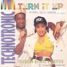 Discos de vinilo: TECHNOTRONIC - TURN IT UP / LOOP VERSION - SINGLE PROMO ESPAÑOL DE 1990. Lote 9078084