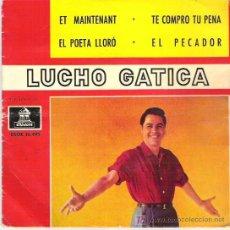 Discos de vinilo: LUCHO GATICA - EL POETA LLORO *** EP ODEON 1962. Lote 9085442