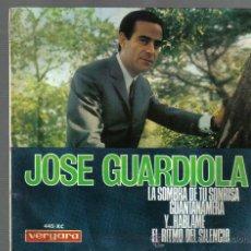 Discos de vinilo: EP JOSE GUARDIOLA - LA SOMBRA DE TU SONRISA . Lote 22543553