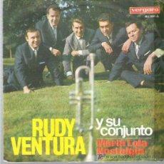 Discos de vinilo: UDY VENTURA Y SU CONJUNTO - AMRIA LOLA / NOSTALGIA *** VERGARA 1966. Lote 9122641