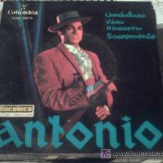 Discos de vinilo: ANTONIO / EP / ANDALUZA+VIVA NAVARRA +SACRAMONTE /1962. Lote 10498067