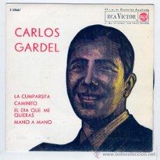 Discos de vinilo: CARLOS GARDEL- RCA,1963 -LA CUMPARSITA CAMINITO/EL DIA QUE ME QUIERAS,MANO A MANO.. Lote 23501941