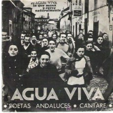 Discos de vinilo: AGUA VIVA *** POETAS ANDALUCES / CANTARE *** EN ACCION RECORDS 1969. Lote 18934835